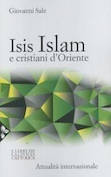 Isis Islam e cristiani d'Oriente