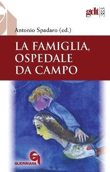 LA FAMIGLIA, OSPEDALE DA CAMPO