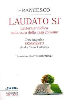 LAUDATO SI'. Lettera enciclica sulla cura della casa comune