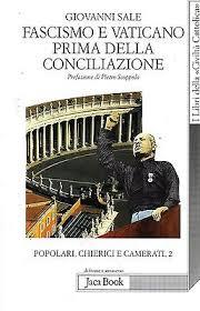 Fascismo e Vaticano prima della Conciliazione
