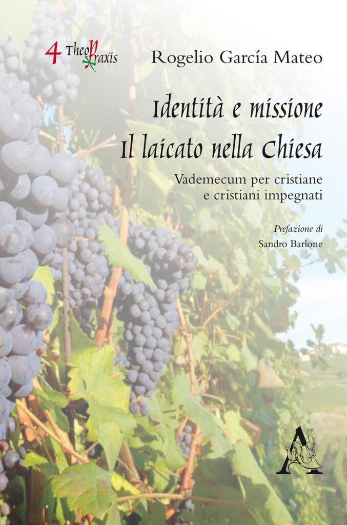 Identità e missione: il laicato nella Chiesa