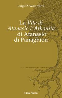 La «vita di Atanasio l'Athonita» di Atanasio di Panaghiou