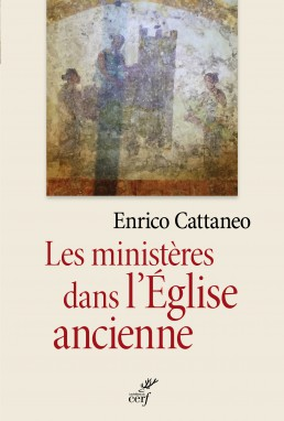 Les ministères dans l'église ancienne