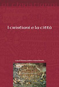 I cristiani e la città