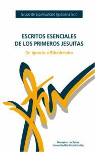 Escritos esenciales de los primeros jesuitas