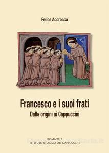 Francesco e i suoi frati