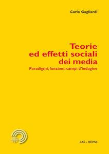 Teorie ed effetti sociali dei media