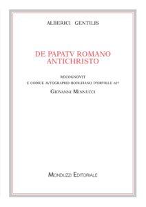 De papatu romano antichristo. Recognovit e codice autographo bodleiano D'Orville 607