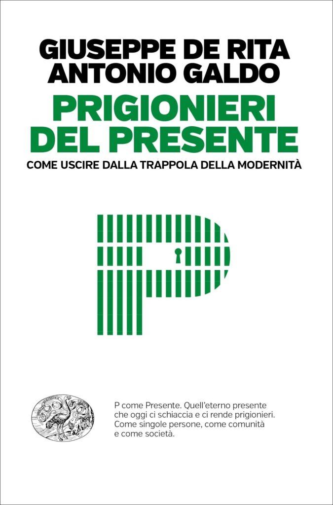 Prigionieri del presente