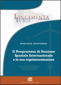 Il programma di stazione spaziale internazionale e la sua regolamentazione