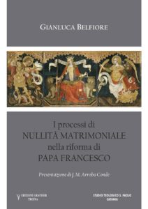 Iprocessi di nullità matrimoniale nella riforma di Papa Francesco