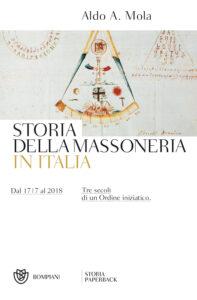 Storia della massoneria in Italia. Dal 1717 al 2018