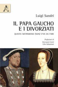 Il Papa gaucho e i divorziati