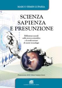 Scienza, sapienza e presunzione