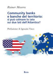 Community banks e banchedel territorio: si può colmare lo iato sui due lati dell'Atlantico?
