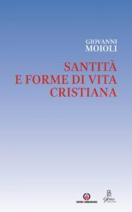 Santità e forme di vita cristiana