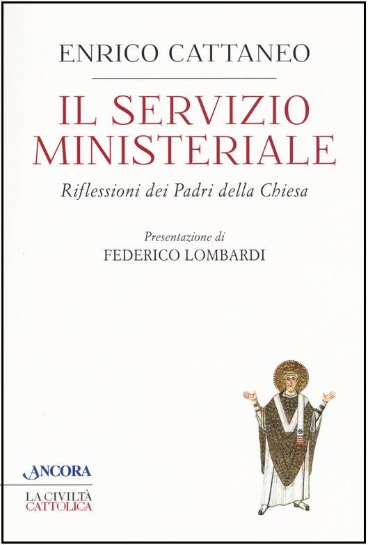 IL SERVIZIO MINISTERIALE. Riflessioni dei Padri della Chiesa