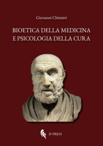 Bioetica della medicina e psicologia della cura