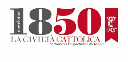 Nasce «1850». Una Newsletter de «La Civiltà Cattolica»