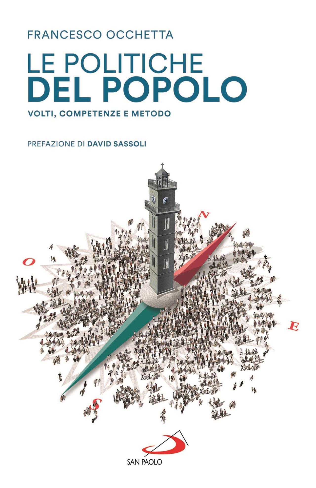 LE POLITICHE DEL POPOLO. Volti, competenze e metodo