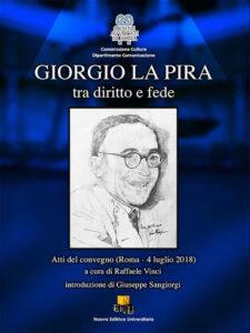 Giorgio La Pira tra diritto e fede