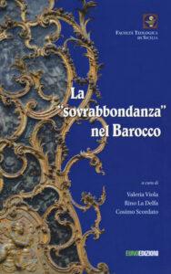 La «sovrabbondanza» nel Barocco