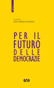 Per il futuro delle democrazie