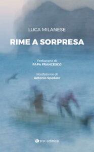 Luca Miele, Rime a sorpresa, Todi (Pg), Tau editore, 2020