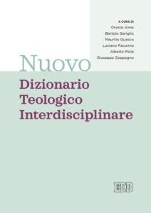 Nuovo dizionario teologico interdisciplinare
