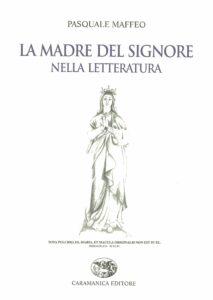 La Madre del Signore nella letteratura