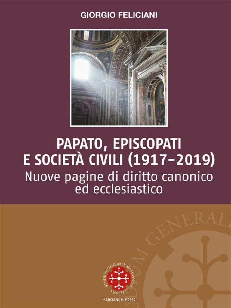 Papato, episcopati e società civili (1917-2019)
